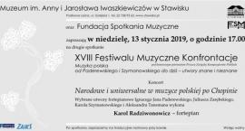 13 stycznia, niedziela, godzina 17 -drugie spotkanie XVIII Festiwalu Muzyczne Konfrontacje w Stawisk