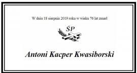 Zmarł Antoni Kacper Kwasiborski absolwent LO im T. Zana w Pruszkowie