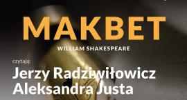 """""""Makbet"""" Williama Shakespeare w Salonie Poezji K40"""