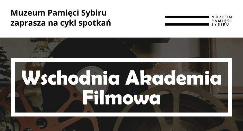 Kultura, Wschodnia Akademia Filmowa zaprasza spotkanie Robertem Glińskim - zdjęcie, fotografia