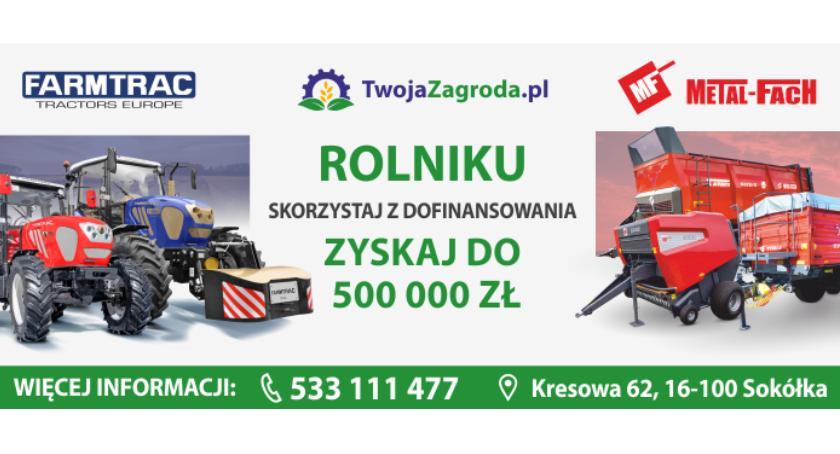 Wiadomości, Chcesz zmodernizować swoje gospodarstwo rolne Złóż wniosek dofinansowanie - zdjęcie, fotografia