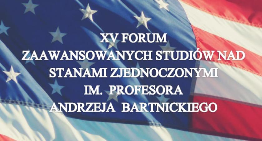 Kultura, Polsko amerykańskie związki tematem konferencji Uniwersytecie Białymstoku - zdjęcie, fotografia