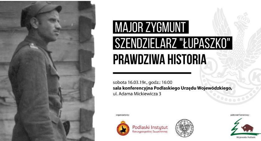 Wiadomości, Prawdziwą historię Łupaszki zainteresowani poznają sobotę - zdjęcie, fotografia