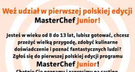 Ruszają castingi do Masterchef Junior