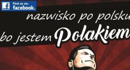 Są Polakami więc zmieniają nazwiska na polskie