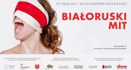 XV Trialog w Krynkach - Białoruski mit