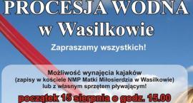 Procesja wodna w Wasilkowie już w przyszłym tygodniu