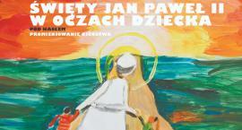 Muzeum Podlaskie organizuje konkurs o Janie Pawle II