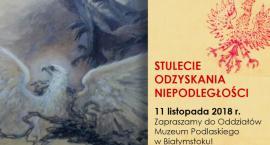 Muzeum Podlaskie przygotowało wiele atrakcji na Święto Niepodległości