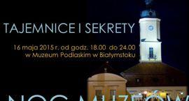 Noc Muzeów 2015 w Muzeum Podlaskim w Białymstoku