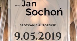 Ks. Jan Sochoń spotka się z czytelnikami w Książnicy Podlaskiej