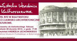 Poznaj historię białostockiego Ritza