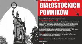 Spacer historyczny po Białymstoku