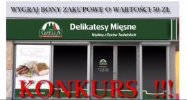 KONKURS bony o wartosci 50 zł do zrealizowania w Delikatesach Mięsnych Gzella w Ząbkach.