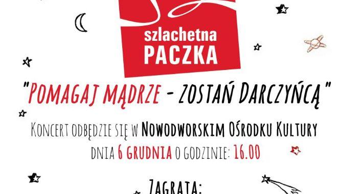 Akcje społeczne, Koncert okazji SZLACHETNEJ PACZKI Nowym Dworze - zdjęcie, fotografia