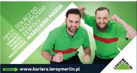 Dołącz do najlepszego zespołu Leroy Merlin Warszawa Marsa