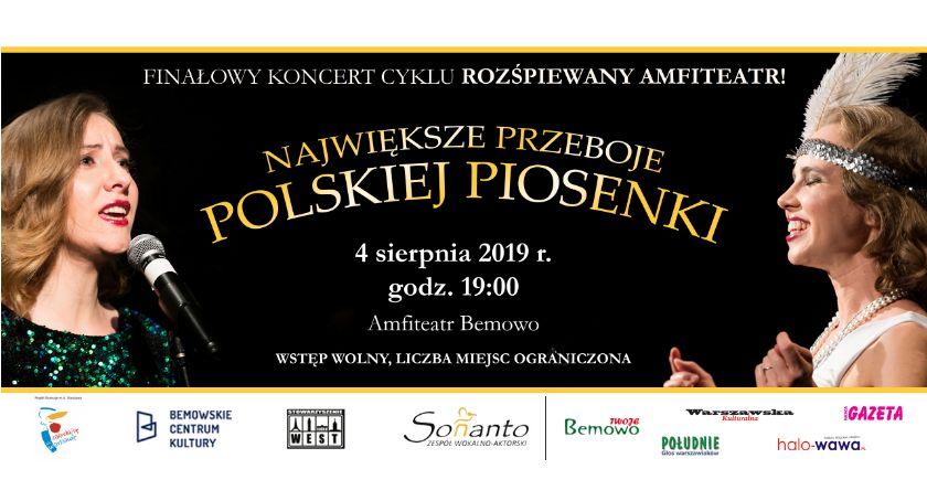 Koncerty, Największe przeboje polskiej piosenki finałowy koncert cyklu Rozśpiewany Amfiteatr! - zdjęcie, fotografia