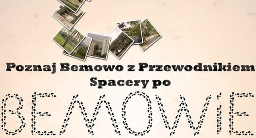"""Historia, """"Poznaj Bemowo przewodnikiem Spacery Bemowie"""" - zdjęcie, fotografia"""