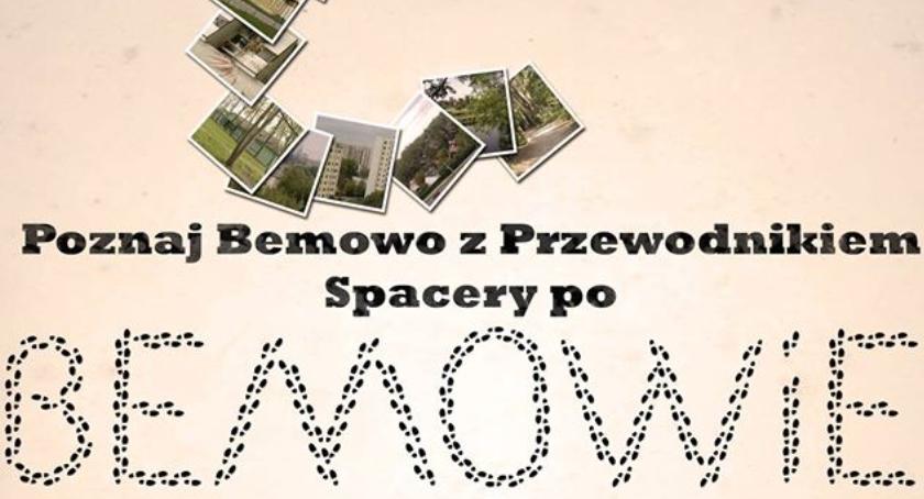 Historia, Spacer Bemowie - zdjęcie, fotografia