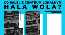 Co dalej z Halą Wola?