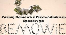 """""""Poznaj Bemowo z przewodnikiem Spacery po Bemowie"""""""