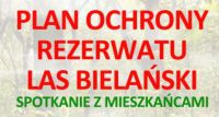 Zaproszenie na spotkanie w sprawie Lasu Bielańskiego