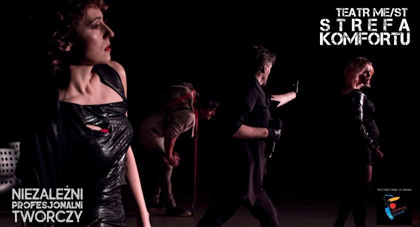 """Teatr, """"STREFA KOMFORTU"""" wraca przerwie repertuaru TEATRU ME/ST - zdjęcie, fotografia"""