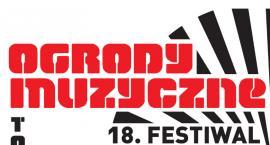 Festiwal Ogrody Muzyczne 2018