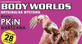 Ostatnia szansa pójścia na wystawę Body Worlds w Pałacu Kultury