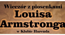Wieczór z piosenkami Louisa Armstronga