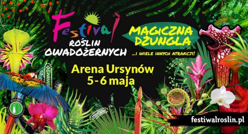 Polecamy!, Festiwal Roślin Owadożernych Arenie Ursynów - zdjęcie, fotografia