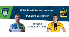 Wygraj bilety na mecz AZS Politechnika Warszawska - PGE Skra Bełchatów