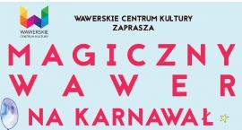 """""""Magiczny Wawer"""", czyli dzielnicowy Bal Karnawałowy"""
