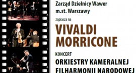 """Vivaldi, Morricone"" – koncert muzyki filmowej."