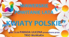 Bogaty program Wawerskiego Powitania Lata