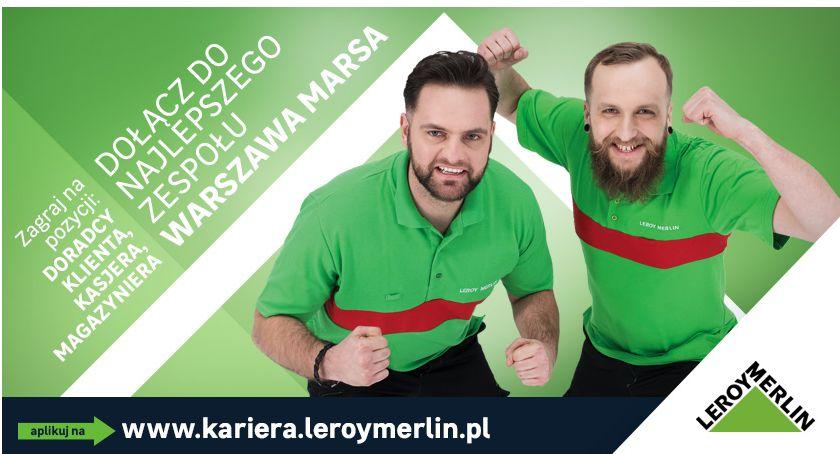 Handel i usługi, Znajdź pracę blisko dołącz zespołu Leroy Merlin Warszawa Marsa - zdjęcie, fotografia