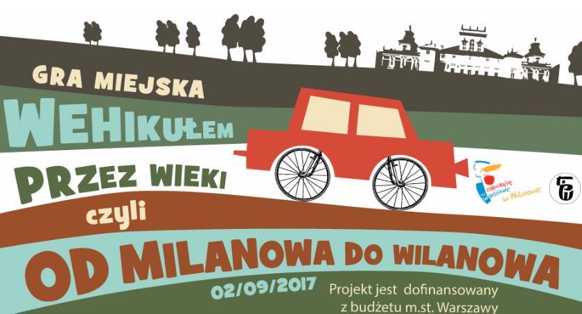Imprezy, Wehikułem przez wieki czyli Milanowa Wilanowa - zdjęcie, fotografia