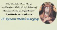 IX Chóralny Koncert Pieśni Maryjnych