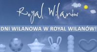 Dni Wilanowa w Royal Wilanów