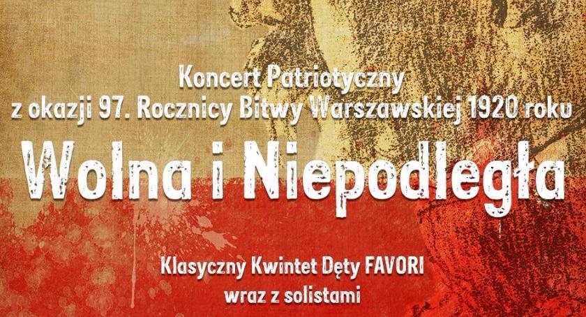 """Koncerty – muzyka – płyty, Koncert patriotyczny """"Wolna Niepodległa"""" - zdjęcie, fotografia"""