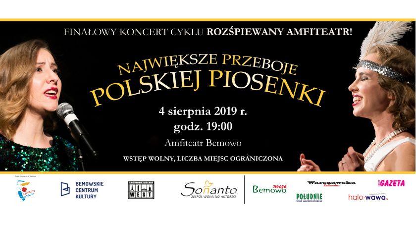 Imprezy - wydarzenia, Największe przeboje polskiej piosenki finałowy koncert cyklu Rozśpiewany Amfiteatr! - zdjęcie, fotografia