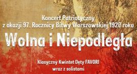 """Koncert patriotyczny """"Wolna i Niepodległa"""""""