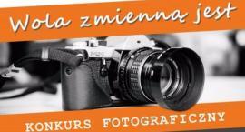 """Konkurs fotograficzny """"Wola zmienną jest"""""""