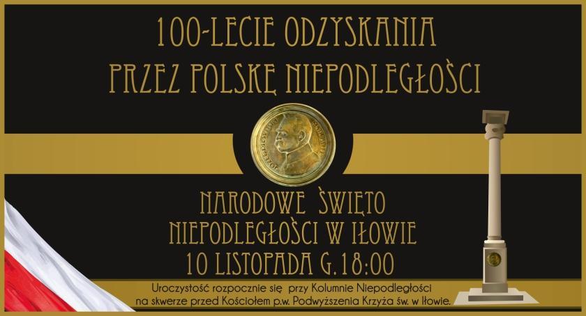 Historia, lecie Odzyskania Niepodległości Iłowie [ZAPROSZENIE] - zdjęcie, fotografia