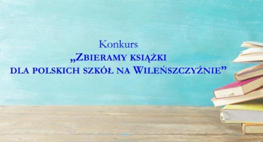 Samorząd, Zbieramy książki polskich szkół Wileńszczyźnie - zdjęcie, fotografia