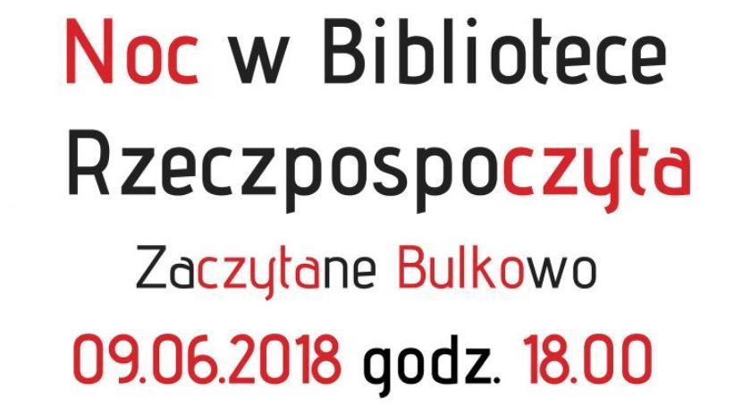 Oświata, Zaczytane Bulkowo podczas Bibliotek - zdjęcie, fotografia