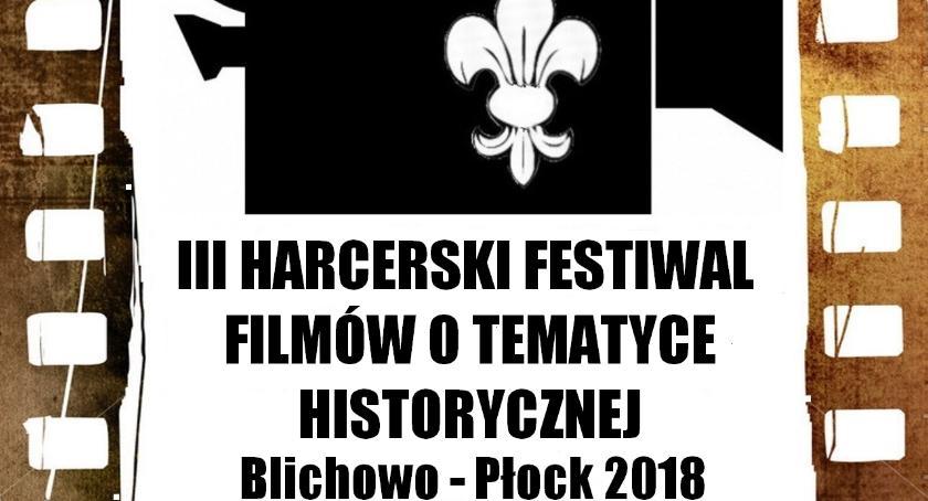 Kultura, HARCERSKI FESTIWAL FILMÓW TEMATYCE HISTORYCZNEJ BLICHOWO PŁOCK - zdjęcie, fotografia