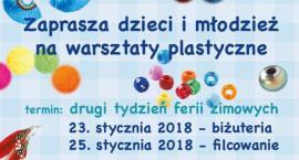 Centrum Kultury ,,Wisła w Wyszogrodzie zaprasza na warsztaty plastyczne dla dzieci i młodzieży