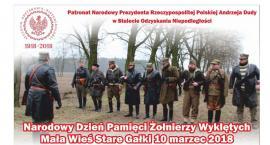 Narodowy Dzień Żołnierzy Wyklętych - Mała Wieś - Stare Gałki - sobota 10 marca 2018 godz. 11:00