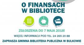 Finanse bez tajemnic w bibliotece w Bulkowie